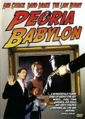 Peoria Babylon is the best movie in Paul Adelstein filmography.