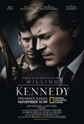 Killing Kennedy film from Nelson McCormick filmography.