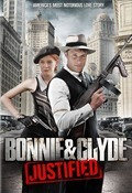 Bonnie & Clyde: Justified - movie with Eric Roberts.
