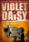 Violet & Daisy - movie with Danny Trejo.