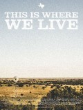 This Is Where We Live - movie with Frankie Shaw.
