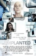 Implanted is the best movie in Justice Leak filmography.