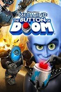 Megamind: The Button of Doom - movie with Will Ferrell.
