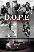 D.O.P.E. - movie with Danny Trejo.