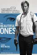 The Beautiful Ones - movie with Eric Roberts.