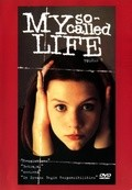My So-Called Life - movie with Claire Danes.