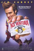 Ace Ventura: Pet Detective - movie with Jim Carrey.