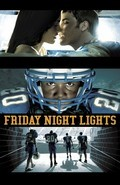 Friday Night Lights is the best movie in Taylor Kitsch filmography.