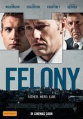 Felony - movie with Joel Edgerton.