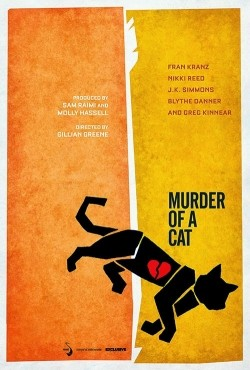 Murder of a Cat - movie with J.K. Simmons.