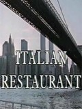 Italian Restaurant is the best movie in Luigi Montini filmography.