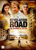 Revelation Road: The Beginning of the End - movie with Eric Roberts.