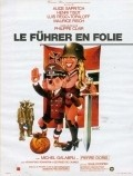 Le fuhrer en folie is the best movie in Alice Sapritch filmography.