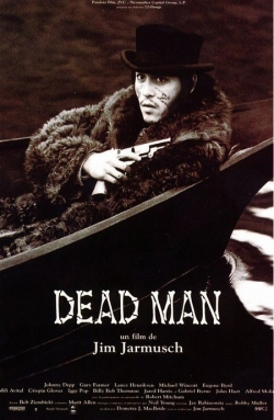 Dead Man film from Jim Jarmusch filmography.