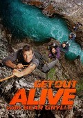 Get Out Alive with Bear Grylls is the best movie in Bear Grills filmography.
