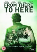 From There to Here film from James Strong filmography.