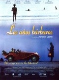 Los anos barbaros - movie with Ernesto Alterio.