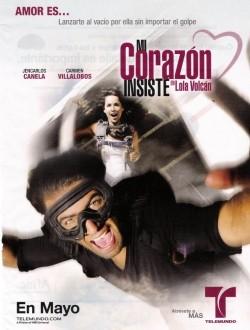 Mi Corazón Insiste... en Lola Volcán is the best movie in Fabian Rios filmography.