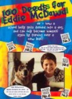 100 Deeds for Eddie McDowd - movie with Seth Green.