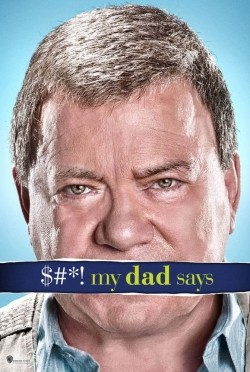 $#*! My Dad Says is the best movie in Tim Bagley filmography.