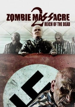 Zombie Massacre 2: Reich of the Dead - movie with David White.