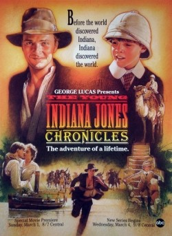 The Young Indiana Jones Chronicles - movie with Sean Patrick Flanery.