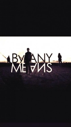 By Any Means is the best movie in Gina McKee filmography.