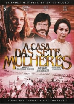 A Casa das Sete Mulheres is the best movie in Mariana Ximenes filmography.
