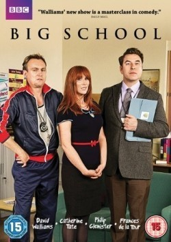 Big School is the best movie in Catherine Tate filmography.