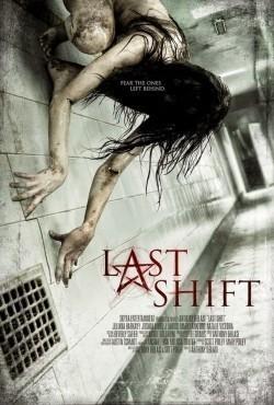 Last Shift is the best movie in Juliana Harkavy filmography.
