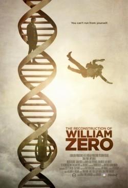 The Reconstruction of William Zero is the best movie in Scott Poythress filmography.