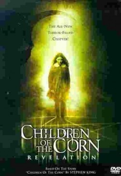 Children of the Corn: Revelation - movie with Michael Ironside.