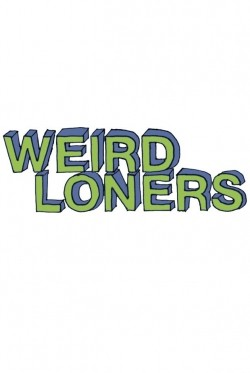 Weird Loners - movie with Nate Torrence.