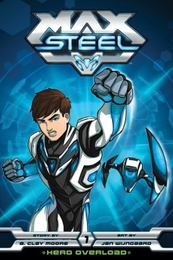 Max Steel - movie with Brian Drummond.