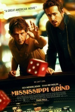 Mississippi Grind - movie with Ryan Reynolds.
