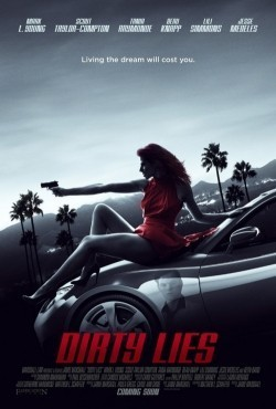Dirty Lies is the best movie in Francia Raisa filmography.