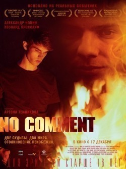 No comment is the best movie in Evgeniy Orehov filmography.