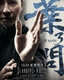 Yip Man 3 - movie with Donnie Yen.