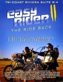 Easy Rider: The Ride Back - movie with Jeff Fahey.