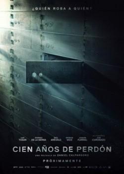 Cien años de perdón is the best movie in Joaquin Furriel filmography.