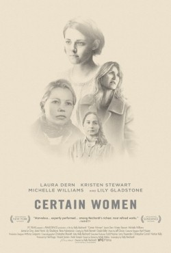 Certain Women - movie with Michelle Williams.
