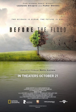 Before the Flood - movie with Leonardo DiCaprio.