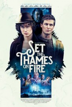 Set the Thames on Fire is the best movie in Noel Fielding filmography.