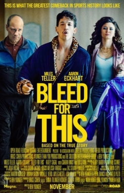 Bleed for This - movie with Ted Levine.