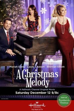 A Christmas Melody is the best movie in Mariah Carey filmography.