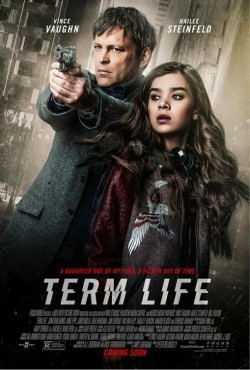 Term Life - movie with Vince Vaughn.