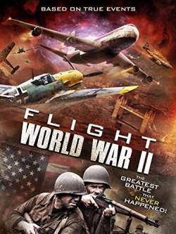 Flight World War II is the best movie in Faran Tahir filmography.