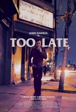Too Late - movie with Jeff Fahey.