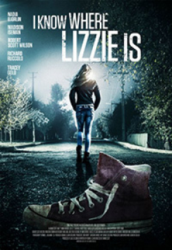 I Know Where Lizzie Is is the best movie in Madison Iseman filmography.