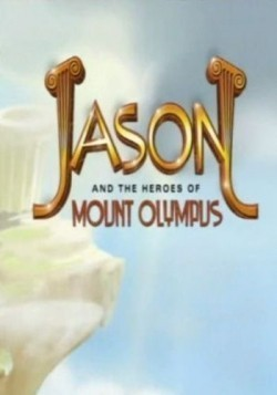 Jason and the Heroes of Mount Olympus is the best movie in Miles Marsico filmography.